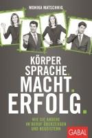 Koerpersprache Macht Erfolg M Matschnig Cover
