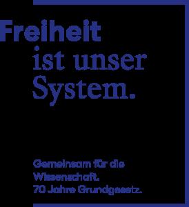 Freiheit System 70 Jahre Grundgesetz