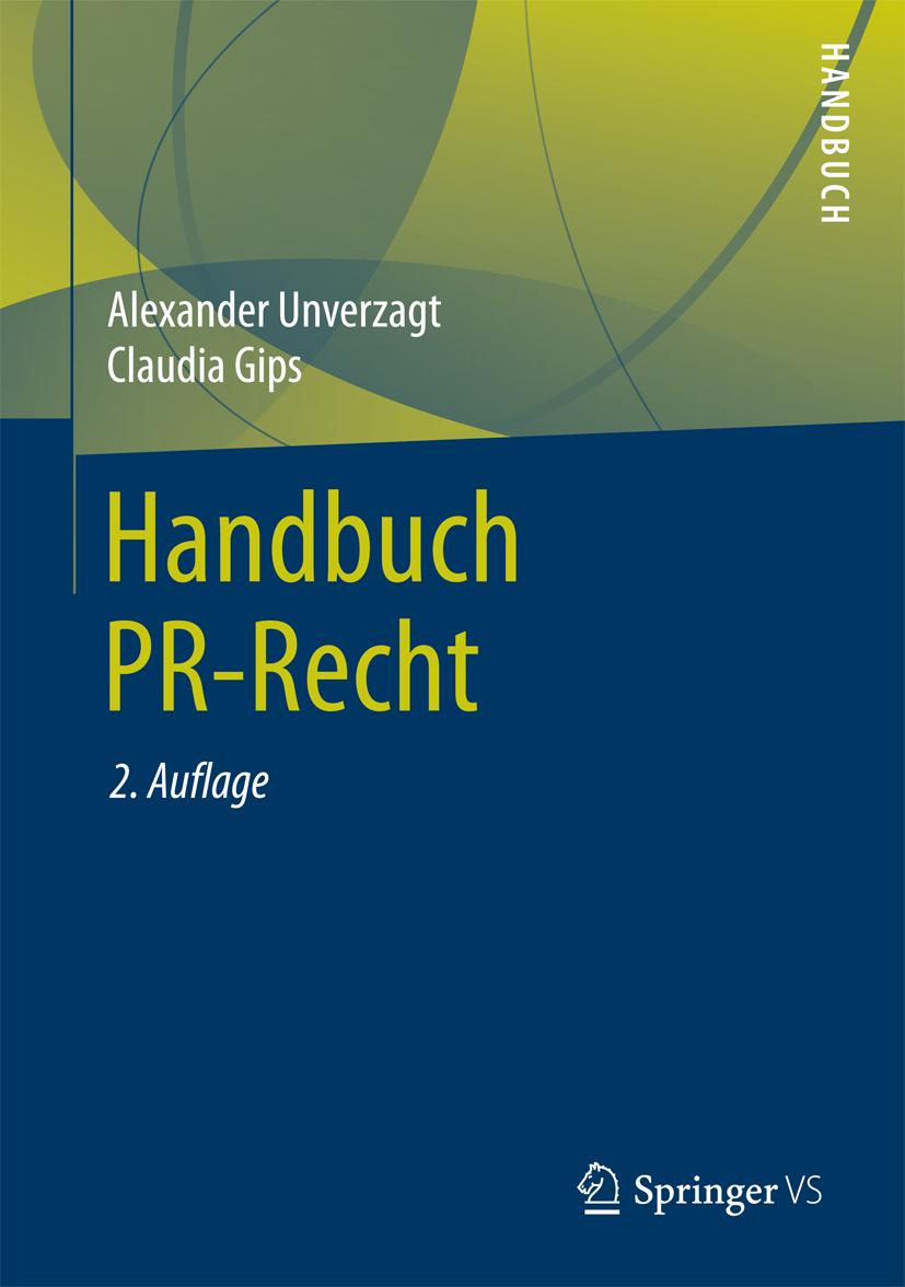 Handbuch PR Recht Unverzagt Alexander Gips Claudia Cover