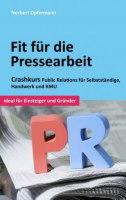 Fit fuer die Pressearbeit Opermann Norbert Buchcover
