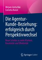 Agentur Kunde Beziehung Jentschke Kunze Cover