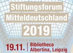 Stiftungsforum Mitteldeutschland Leipzig 2019